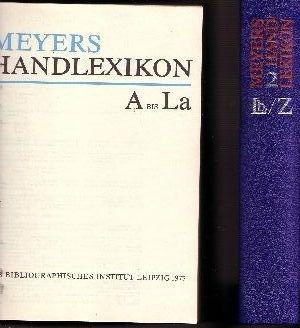 Meyers Handlexikon - Band 1 + 2 Band 1: A bis La und Band 2: Lb bis Z,
