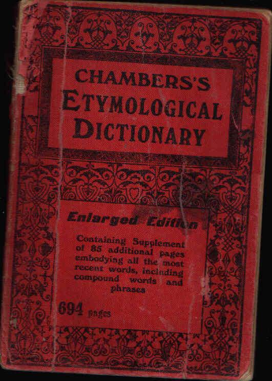 Chambers´s Etymoligical Dictionary