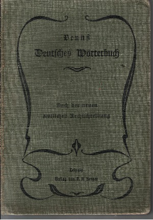 Benns Deutsches Wörterbuch nach der neuen amtlichen Rechtschreibung für Schule und Haus