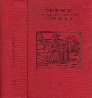 Taschenbuch der Auktionspreise alter Bücher Ausgabe 1989 (Band 15)