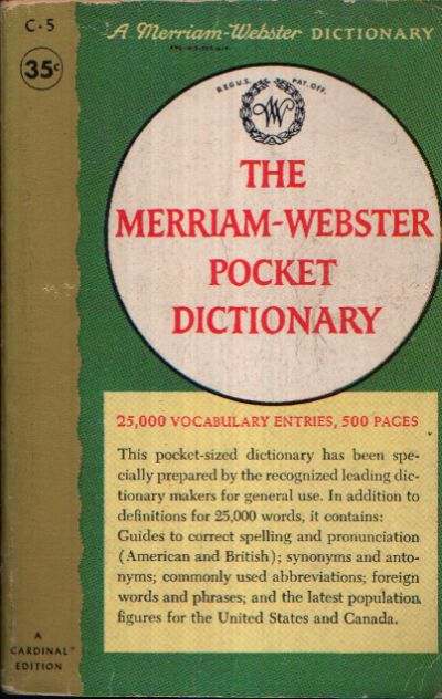 The Merriam-Webster Pocket Dictionary 25,000 Vocabulary Entries, 500 Pages