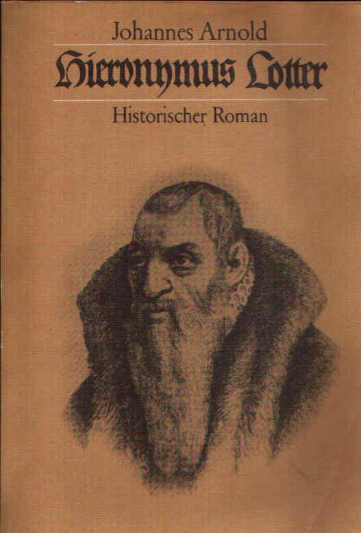 Hieronymus Lotter Historischer Roman