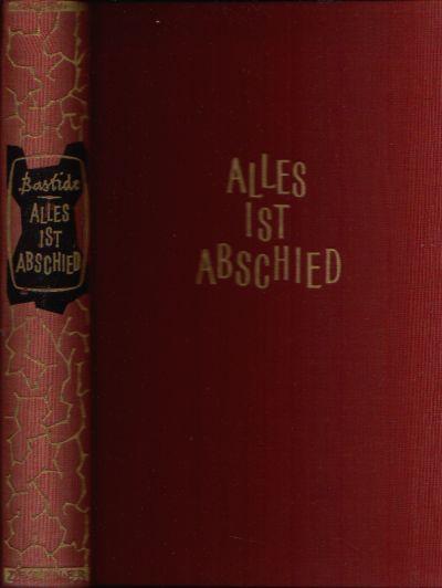 Alles ist Abschied Titel des Originals: Les Adieux