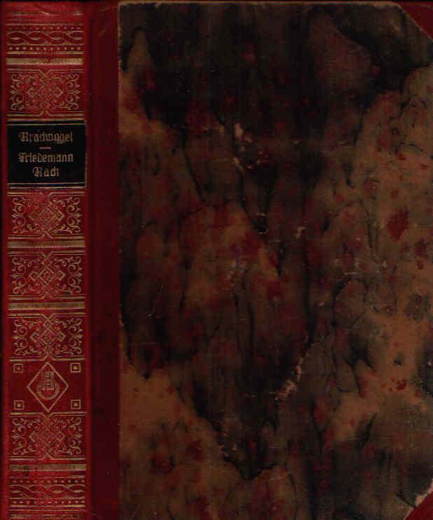Friedemann Bach Ein Roman aus der Zeit Friedrichs des Großen