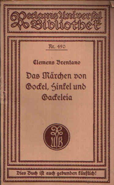 Das Märchen von Gockel, Hinkel und Gackeleia in seiner ursprünglichen Gestalt 0