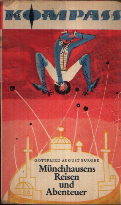 Münchhausens Reisen und Abenteuer Illustriert von Wolfgang Würfel