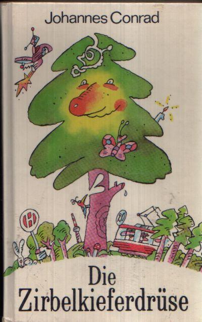 Die Zirbelkieferdrüse und andere schöne Geschichten Illustrationen von Lothar Otto