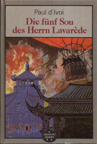 Die fünf Sou des Herrn Lavaréde Illustrationen von Erhard Schreier