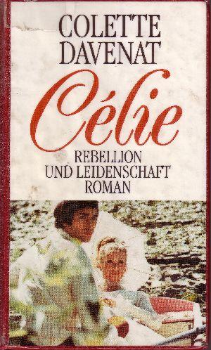 Celie: Rebellion und Leidenschaft
