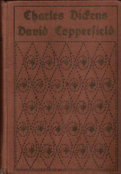 David Copperfield was er erlebt und erfahren, von ihm selbst erzählt - erster Band - Deutsch von Paul Heichen