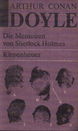 Die Memoiren von Sherlock Holmes Sämtliche Sherlock Holmes Erzählungen II