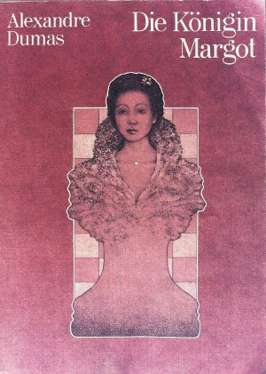 Die Königin Margot Deutsch von Christine Hoeppener