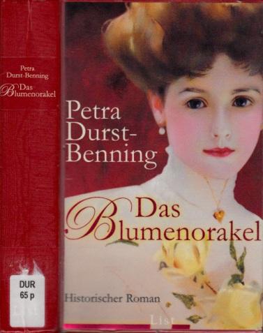 Das Blumenorakel - Historischer Roman