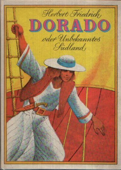 Dorado oder unbekanntes Südland