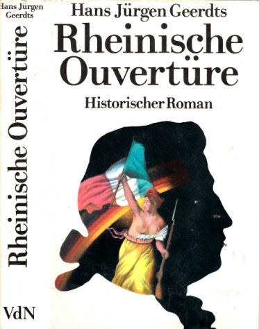 Rheinische Ouvertüre - Historischer Roman