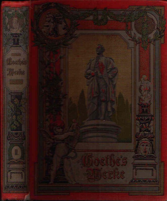Goethes Werke zweiter Band Neue Prachtausgabe