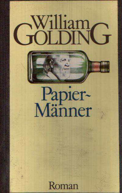 Papiermänner Roman aus dem Englischen von Emil Bastuk