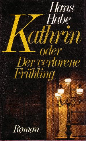 Kathrin oder der verlorene Frühling
