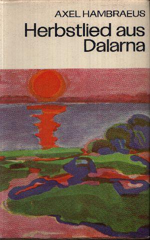 Herbstlied aus Dalarna
