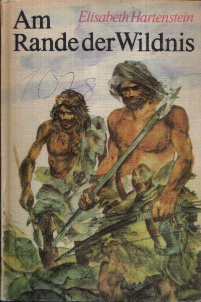 Am Rande der Wildnis Illustrationen von Harri Förster Erzählungen