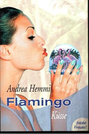 Flamingo-Küsse Freche Frauen