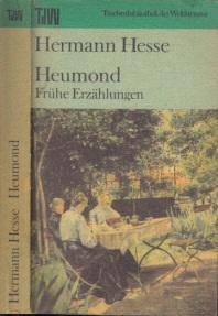 Heumond - Frühe Erzählungen Taschenbibliothek der Weltliteratur