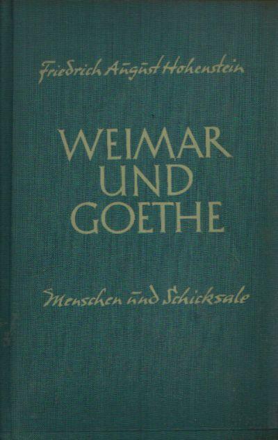 Weimar und Goethe Menschen und Schicksale