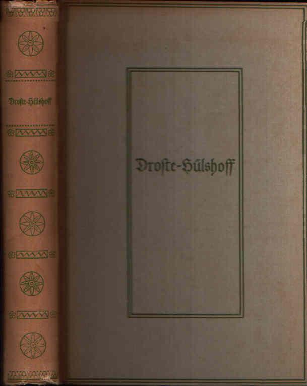 Annette von Droste-Hülshoff Ausgewählte Werke