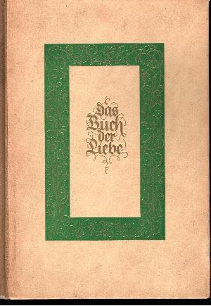 Das Buch der Liebe Illustriert von Hans Albert Forster