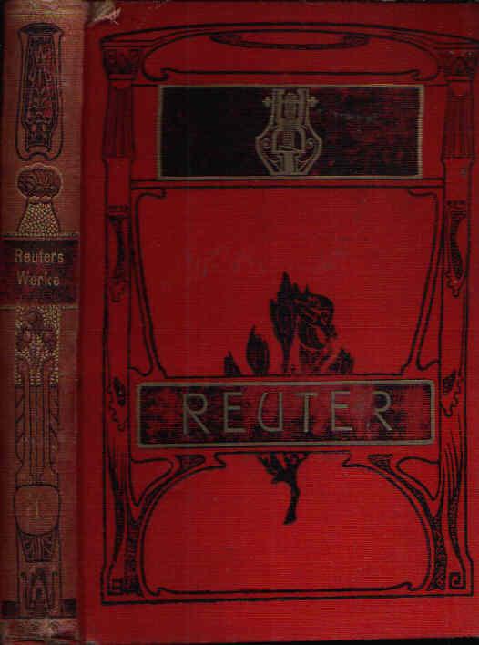 Fritz Reuter sämtliche Werke Ausgabe in 15 Bänden - erster Band + vierter Band