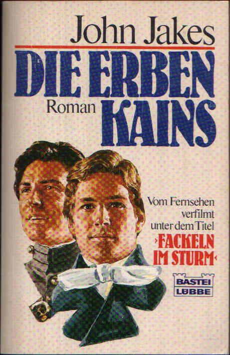 Die Erben Kains Vom Fersehen verfilmt unter dem Titel `Fackeln im Sturm `.