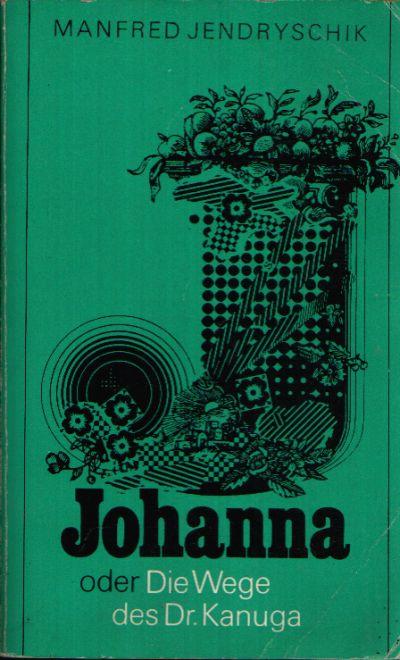 Johanna oder Die Wege des Dr. Kanguga