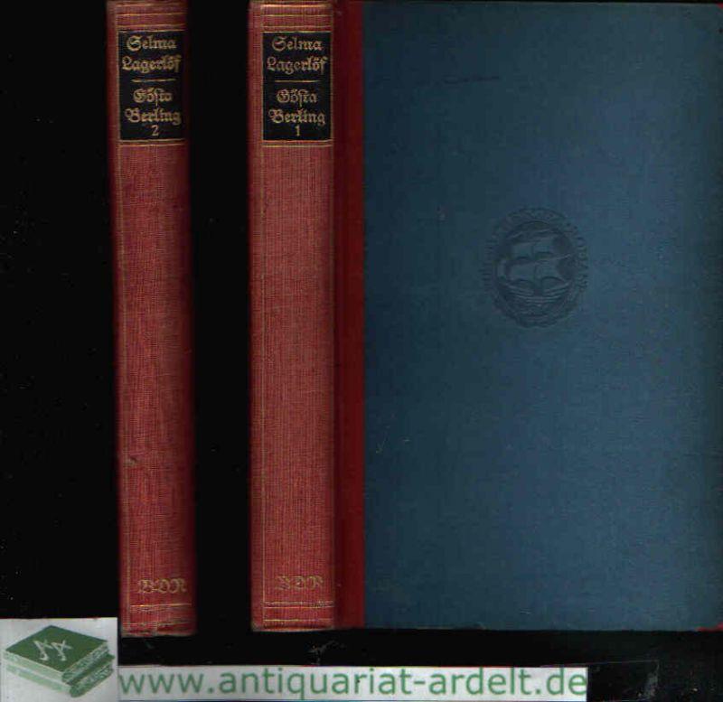 Gösta Berling Erzählungen aus dem alten Wermland - erster und zweiter Band