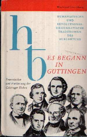 Es begann in Göttingen Humanistische und Revolutionär- Demokratische Traditionen des Bürgertums