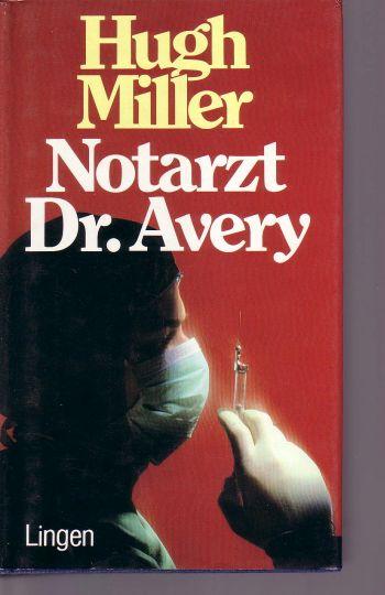 Notarzt Dr. Avery. Roman