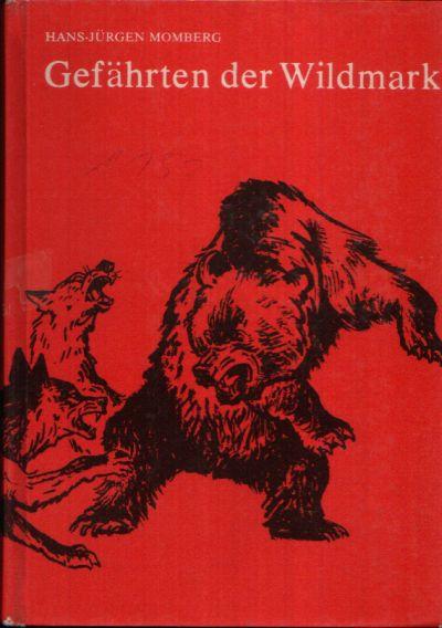 Gefährten der Wildmark Illustrationen von Heinz Rammelt