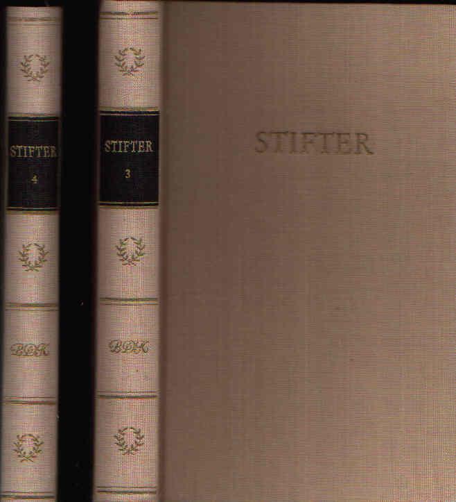 Stifters Werke in vier Bänden - zweiter + dritter + vierter Band Bibliothek Deutsche Klassiker
