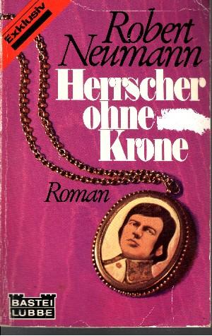 Exklusiv Herrscher ohne Krone Bastei Lübbe ; 12031