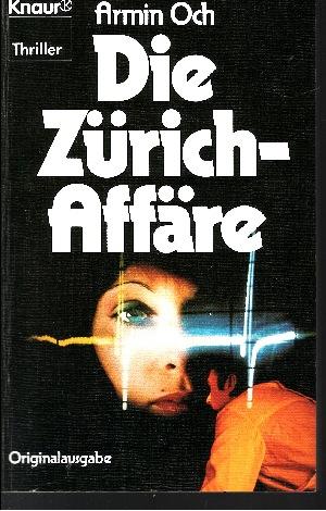 Die Zürich-Affäre