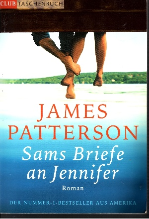 Sams Briefe an Jennifer Der Nummer-1-Bestseller aus Amerika