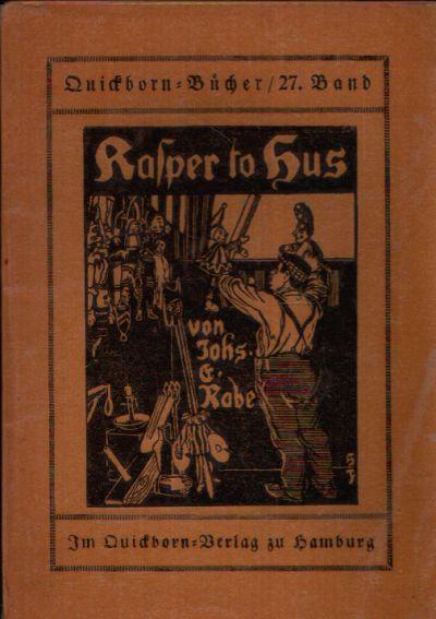 Kasper to Hus Der alten Kasperschwänke dritter Teil