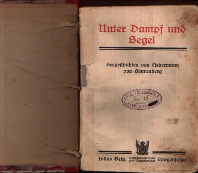Unter Dampf und Segel Seegeschichten von Liebermann von Sonnenberg