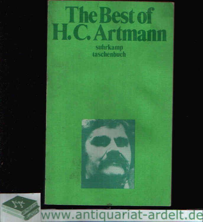 The Best of H. C. Artmann Lyrik - Theater - Prosa - Theoretisches