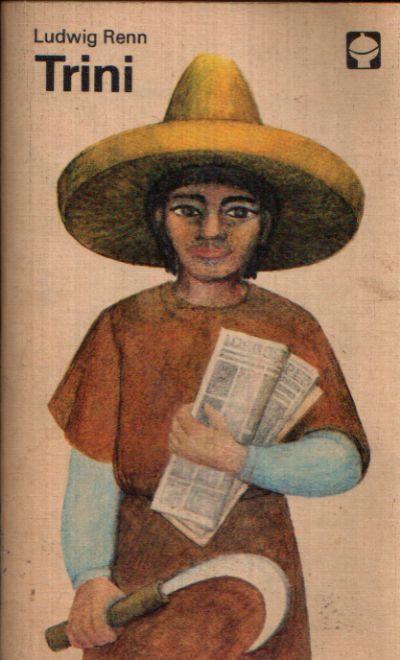 Trini - Die Geschichte eines Indianerjungen Mit Illustrationen von Kurt Zimmermann