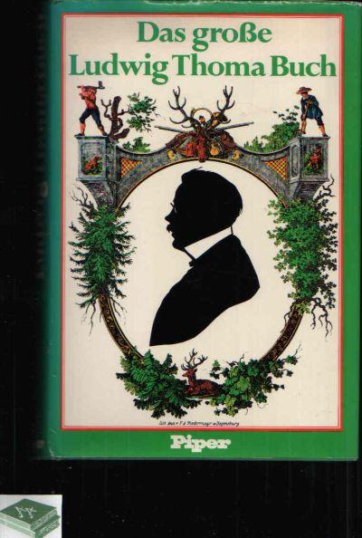Das große Ludwig-Thoma-Buch