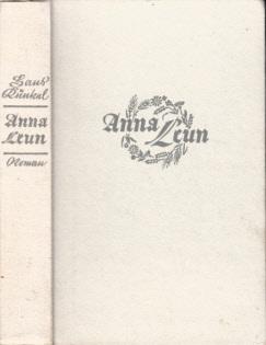 Anna Leun - Die Geschichte einer langen Liebe