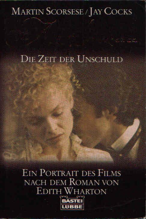 Die Zeit der Unschuld Ein Portrait des Films nach dem Roman von Edith Wharton