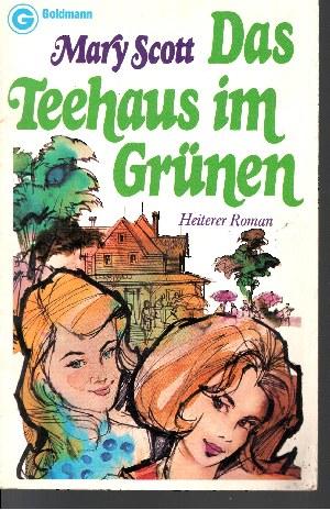 Das Teehaus im Grünen heiterer Roman - Ein Goldmann-Taschenbuch ; 3758