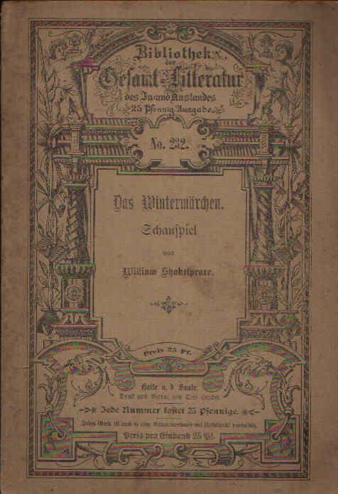Das Wintermärchen Schauspiel - nach der Schlegel-Tickschen Übersetzung berichtigt nach der Shakespeare-Vereins