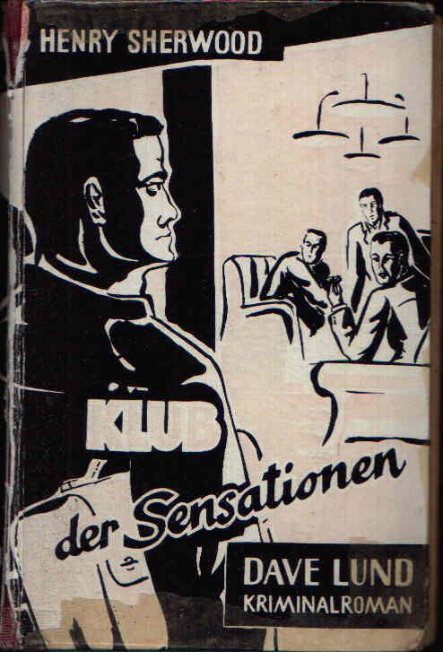Klub der Sensationen Dave Lund Kriminalroman